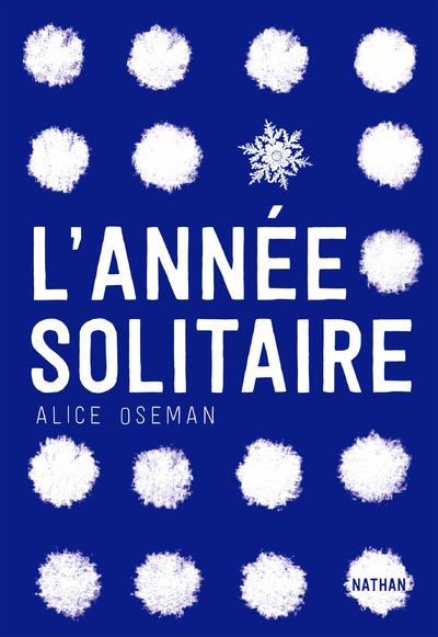 L'année solitaire | Oseman, Alice
