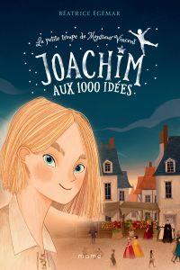Joachim aux 1000 idées