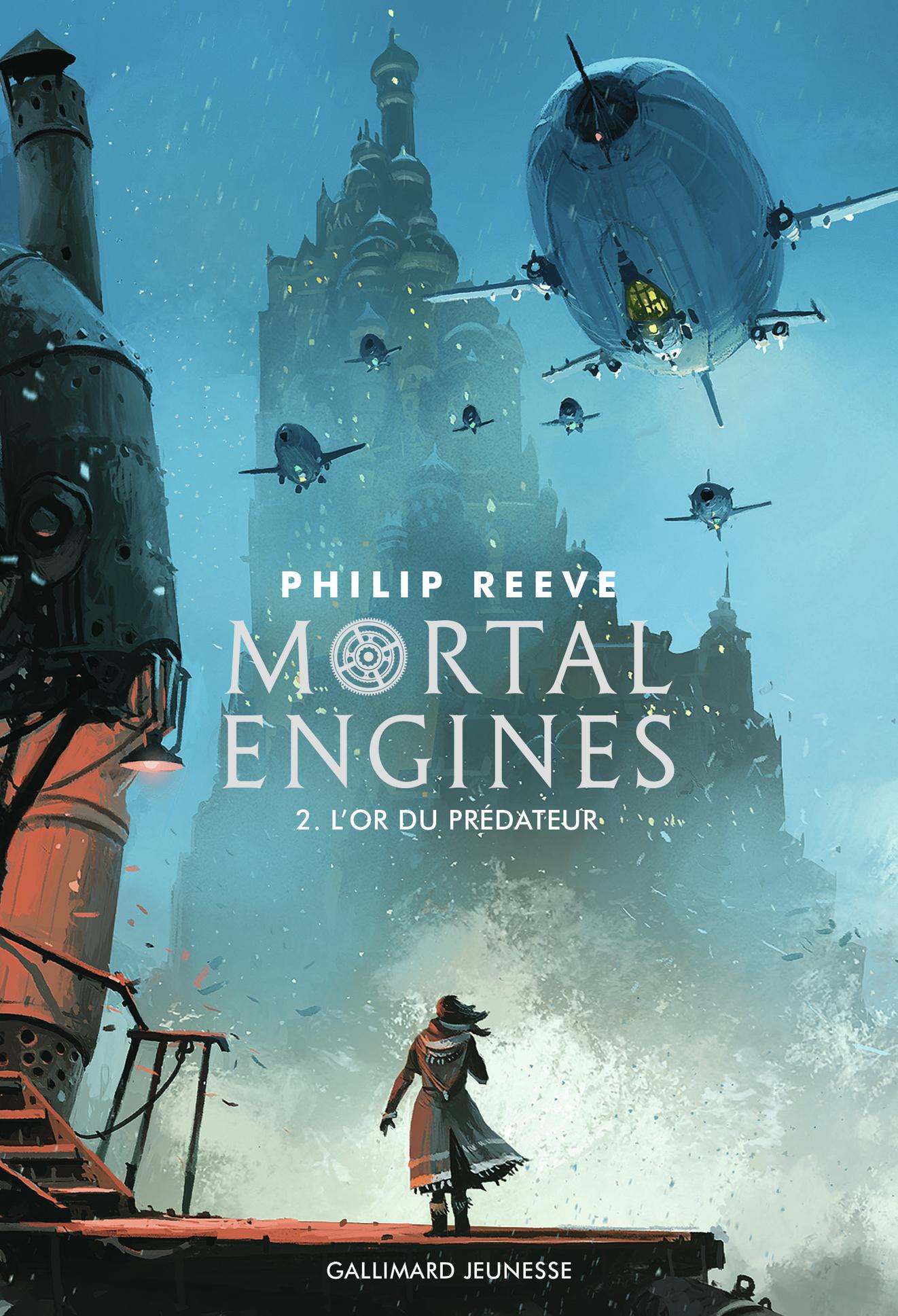 Mortal Engines (Tome 2) - L'or du prédateur | Reeve, Philip