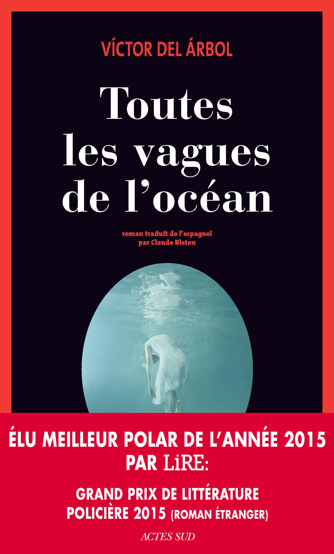 Toutes les vagues de l'océan | Árbol, Víctor del