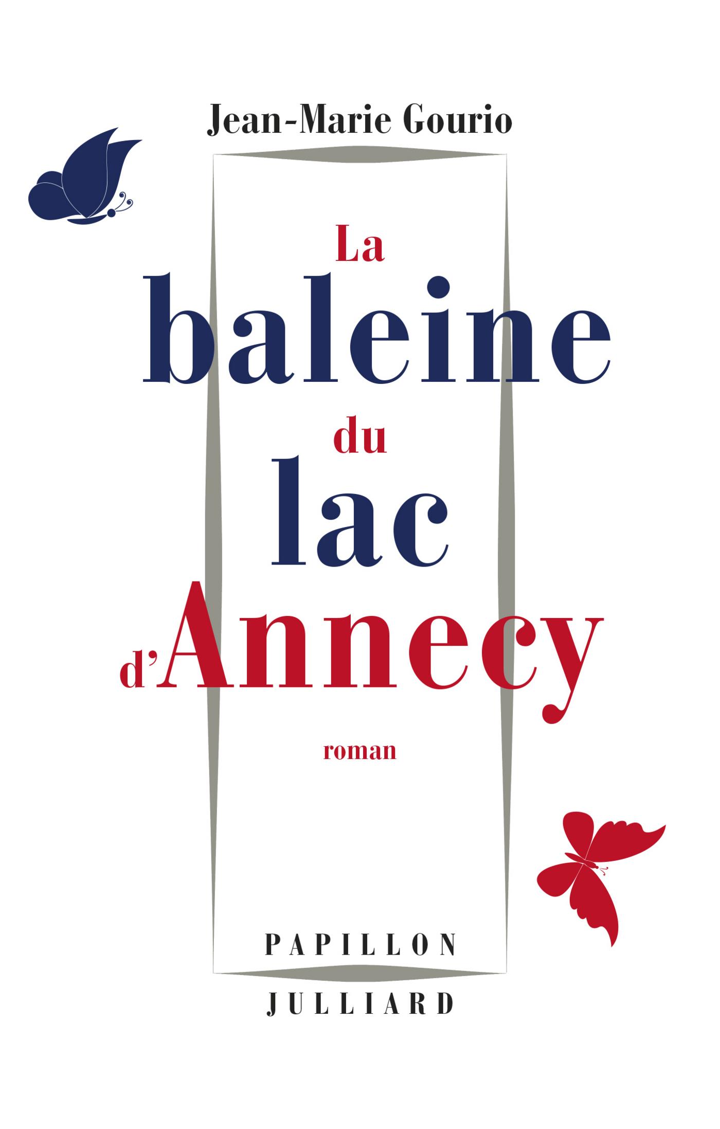 La Baleine du lac d'Annecy | GOURIO, Jean-Marie