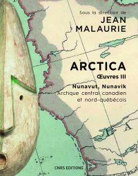 Arctica. Oeuvres III - Nuna...