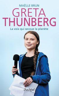 Image de couverture (Greta Thunberg, la voix qui secoue la planète)