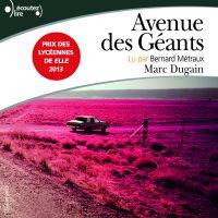 Avenue des Géants | Dugain, Marc. Auteur