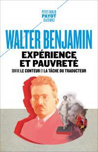 Expérience et pauvreté | Benjamin, Walter (1892-1940). Auteur
