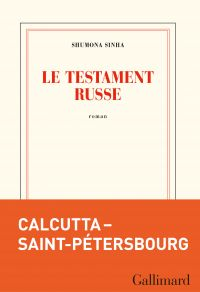 Le testament russe | Sinha, Shumona. Auteur