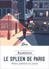 Le Spleen de Paris. Petits ...