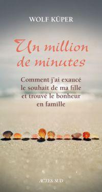 Un million de minutes | Küper, Wolf. Auteur
