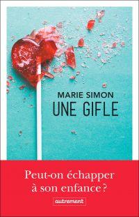 Une gifle | Simon, Marie. Auteur