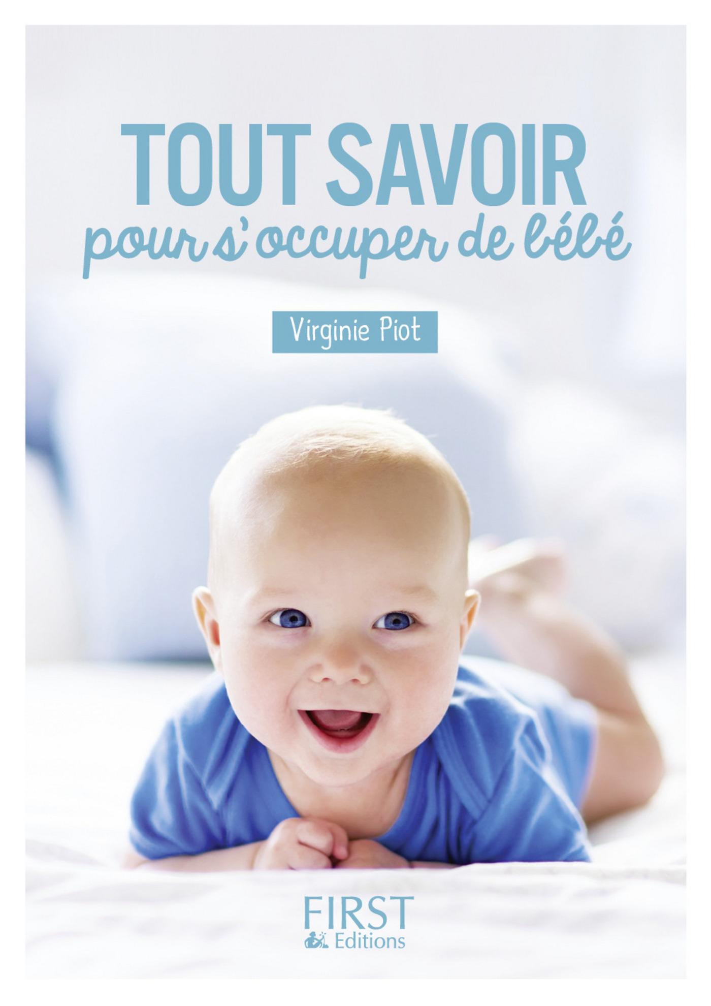 Petit livre de - Tout savoir pour s'occuper de Bébé