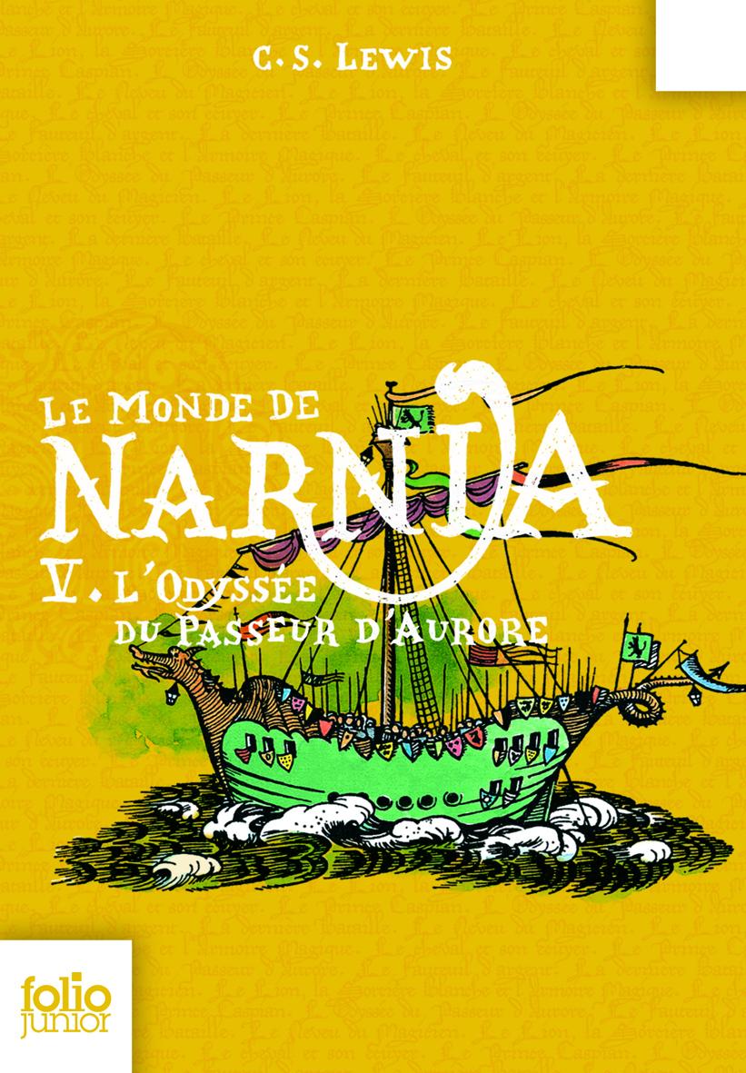 Le Monde de Narnia (Tome 5) - L'odyssée du passeur d'aurore