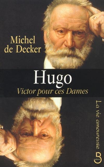 Hugo, Victor pour ces dames |