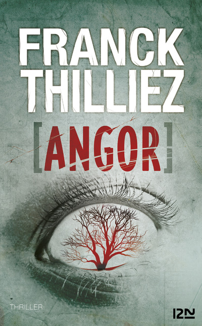 Angor | THILLIEZ, Franck