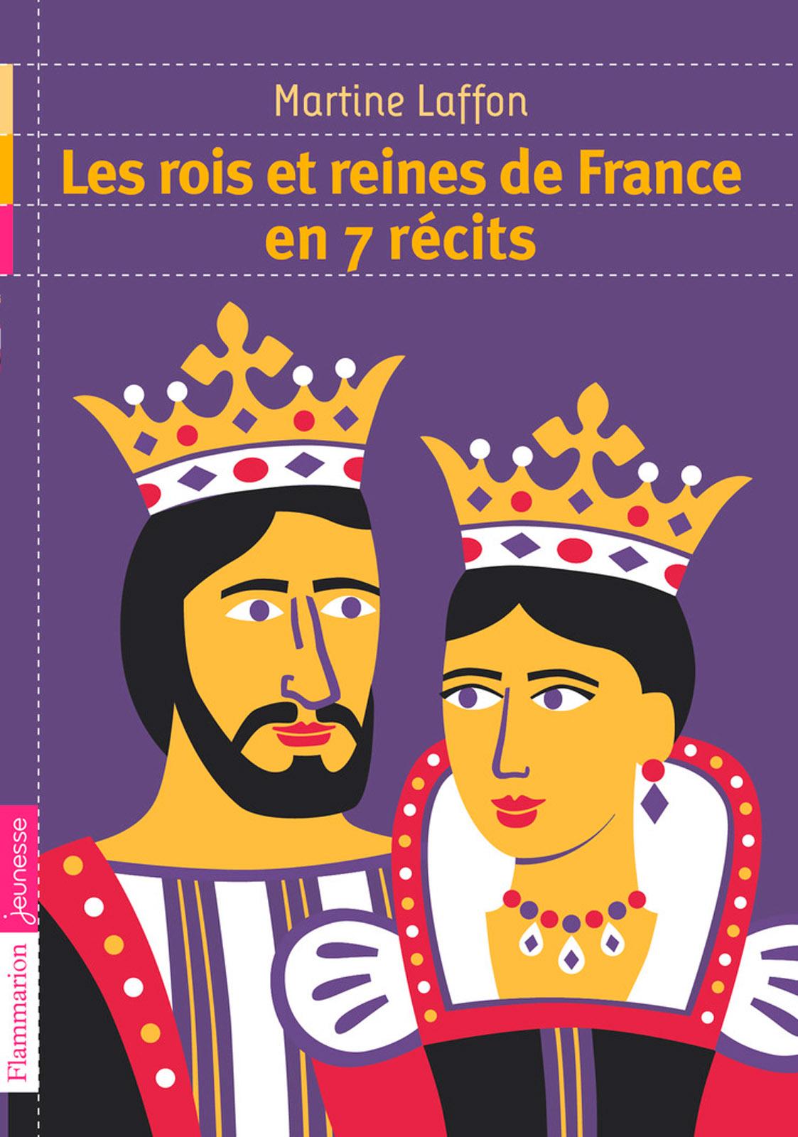 Les rois et reines de Franc...