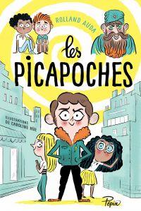 Les Picapoches - À l'assaut...