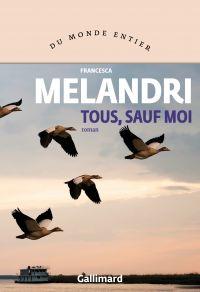 Tous, sauf moi | Melandri, Francesca