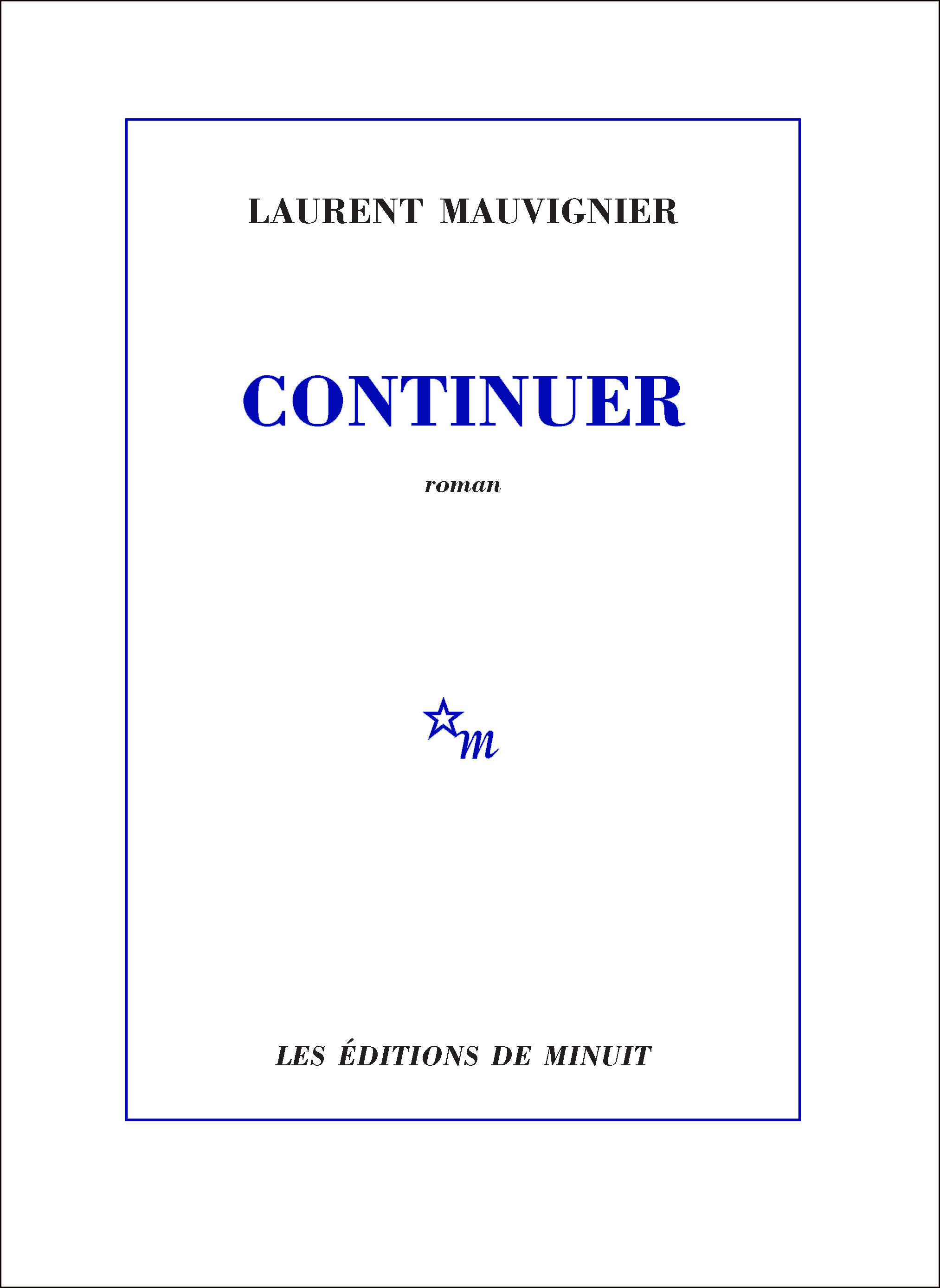 Continuer | Mauvignier, Laurent