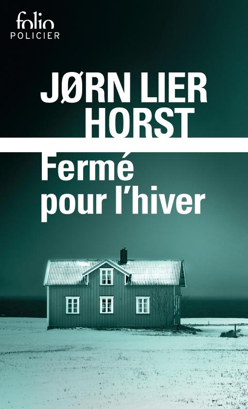 Fermé pour l'hiver | Horst, Jørn Lier