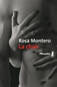 La Chair | Montero, Rosa