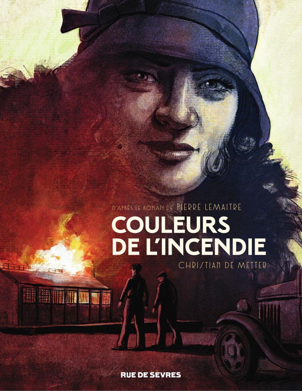 Couleurs de l'incendie | Lemaitre, Pierre (1951-....). Auteur
