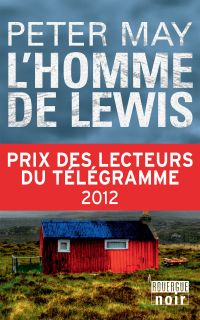 L'homme de Lewis | May, Peter (1951-....) - romancier. Auteur
