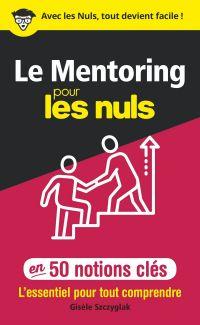 Image de couverture (Le Mentoring pour les Nuls en 50 notions clés)