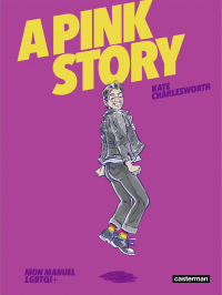 A Pink Story | Charlesworth, Kate. Auteur