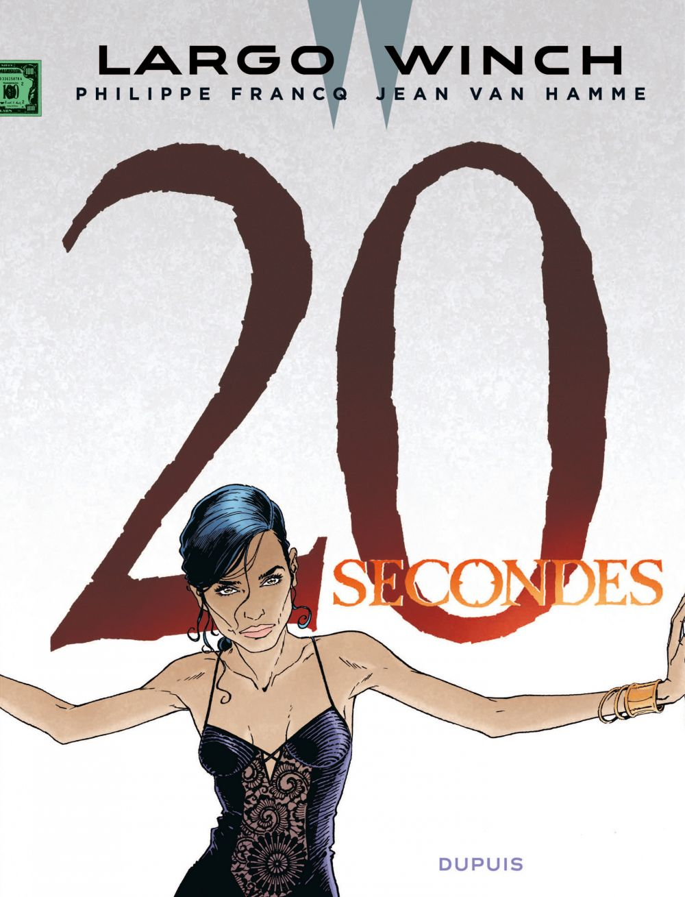 Largo Winch - Tome 20 - 20 secondes | Van Hamme, Jean. Auteur