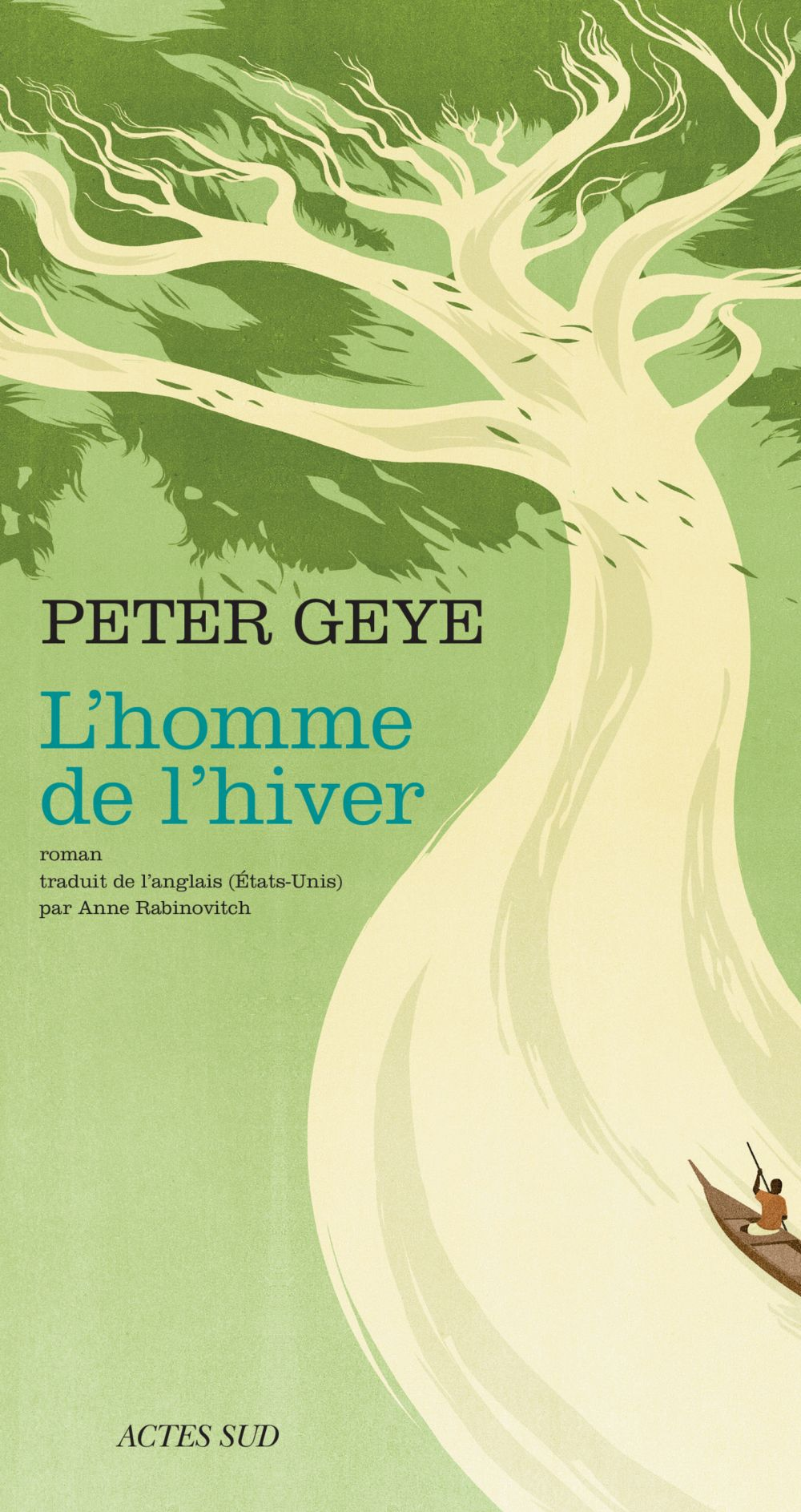 L'homme de l'hiver | Geye, Peter. Auteur