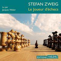 Le Joueur d'échecs | Zweig, Stephan. Auteur