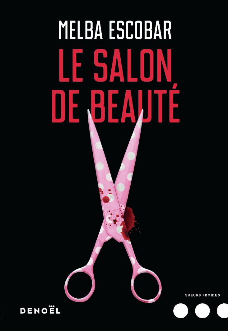 Le Salon de beauté | Escobar, Melba