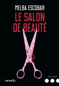 Le Salon de beauté | Escobar, Melba