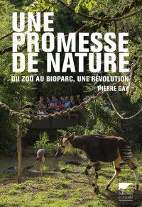Une promesse de nature. Du ...