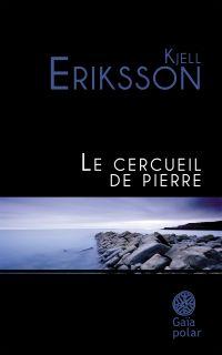 Le cercueil de pierre | Eriksson, Kjell (1953-....). Auteur
