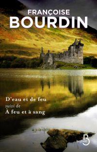D'eau et de feu collector | BOURDIN, Françoise. Auteur