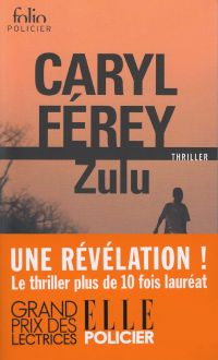 Zulu | Férey, Caryl (1967-....). Auteur