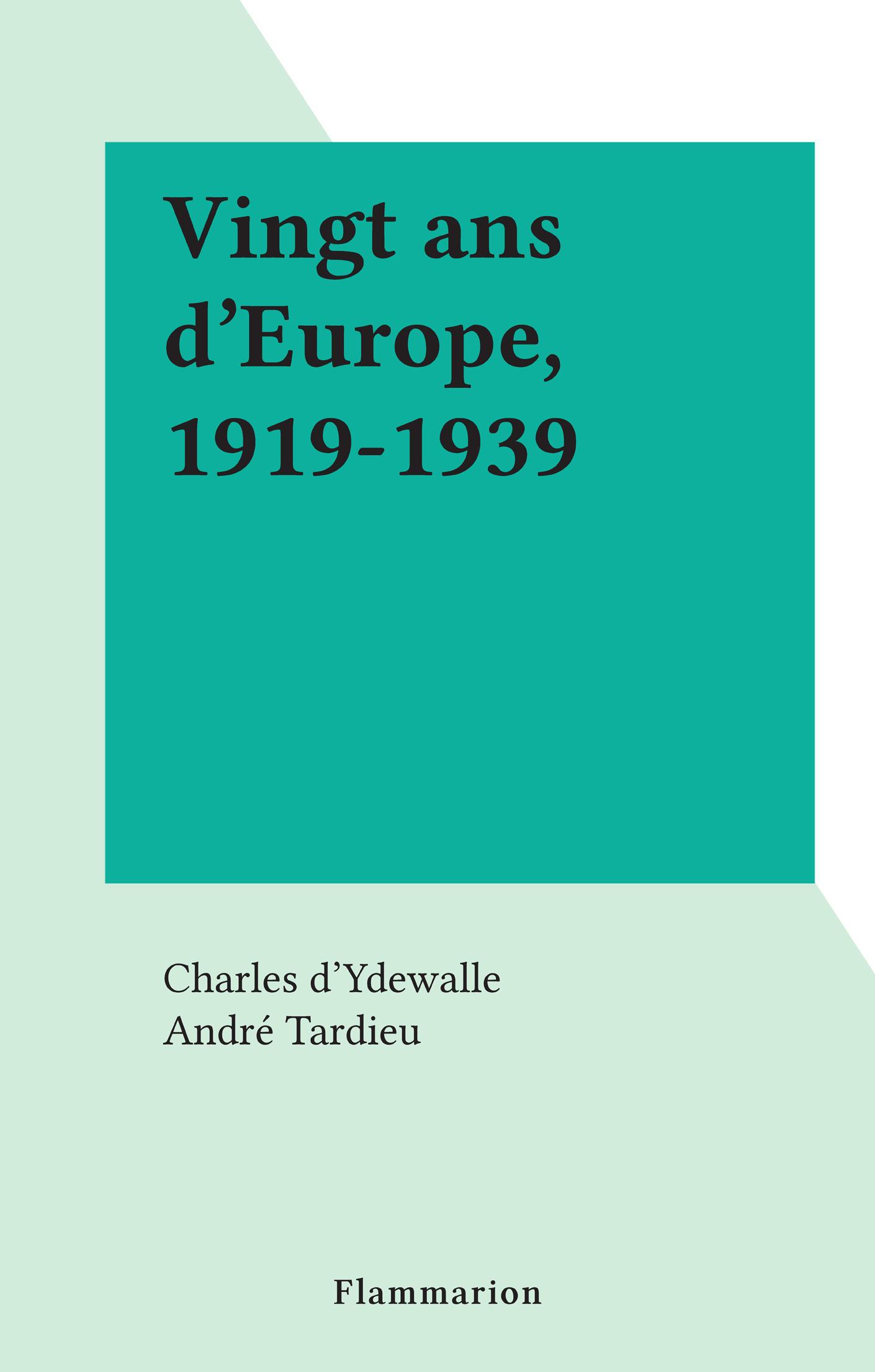 Vingt ans d'Europe, 1919-1939