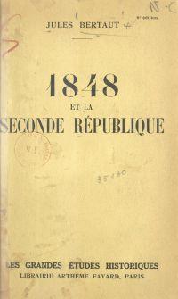 1848 et la Seconde République