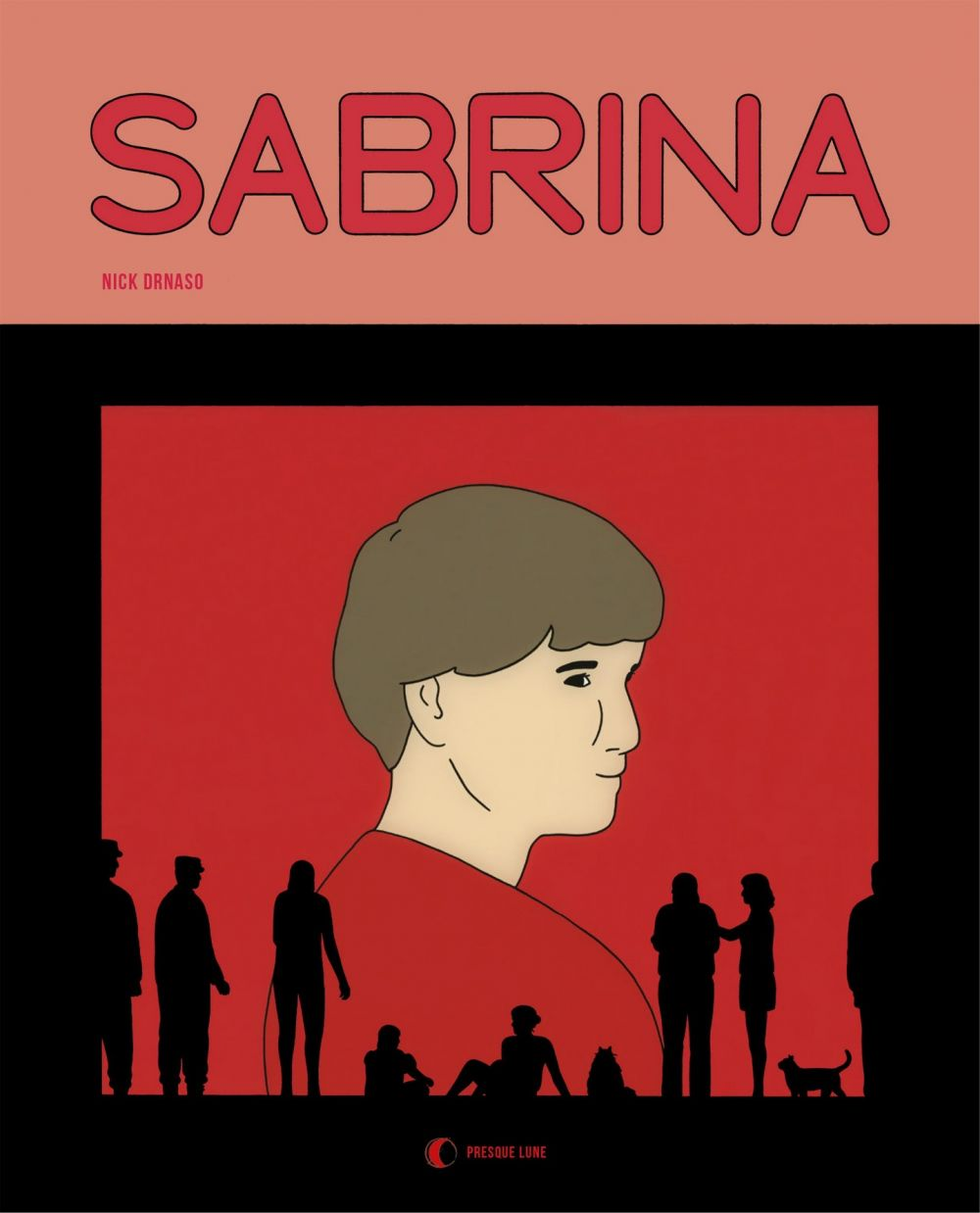 Sabrina | Drnaso, Nick. Auteur