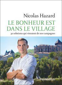 Le bonheur est dans le village | Hazard, Nicolas. Auteur