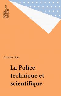 La Police technique et scie...