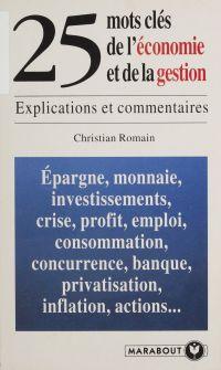 25 mots-clés de l'économie ...
