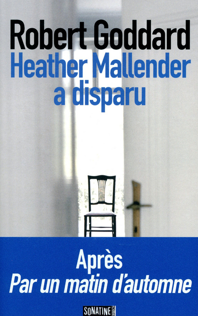 Heather Mallender a disparu | GODDARD, Robert