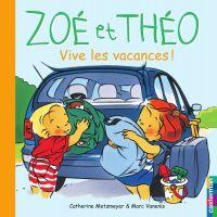 Zoé et Théo - Vive les vacances (T19)