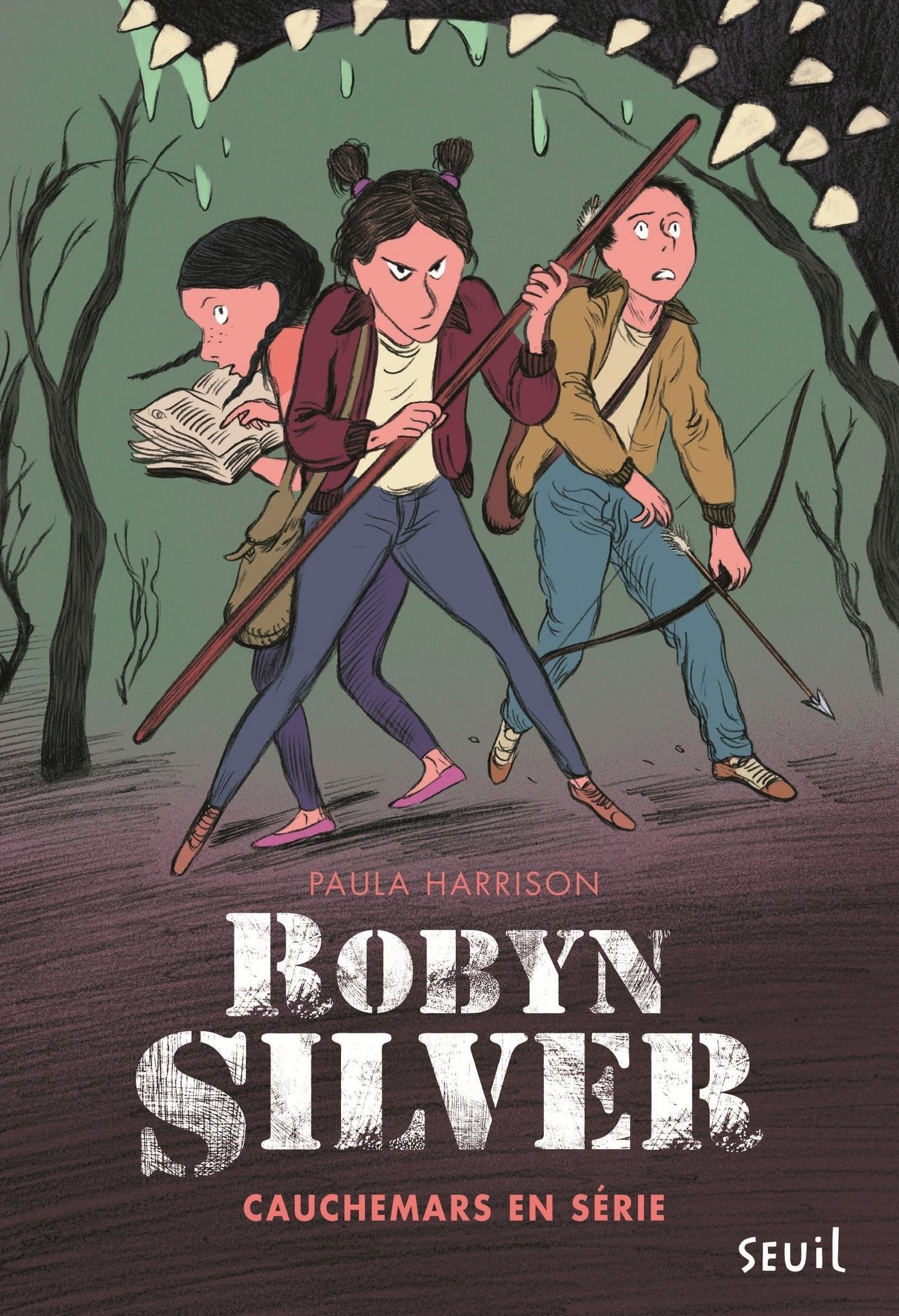 Robyn Silver - tome 2 Cauchemars en série
