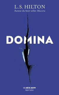 Domina - Édition française | Hilton, L.S. (1974-....). Auteur