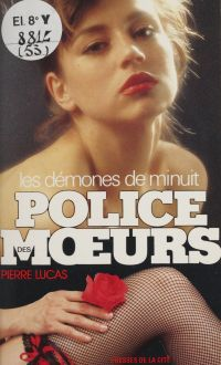 Police des mœurs : Les Démo...