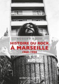 Histoire du rock àMarseille