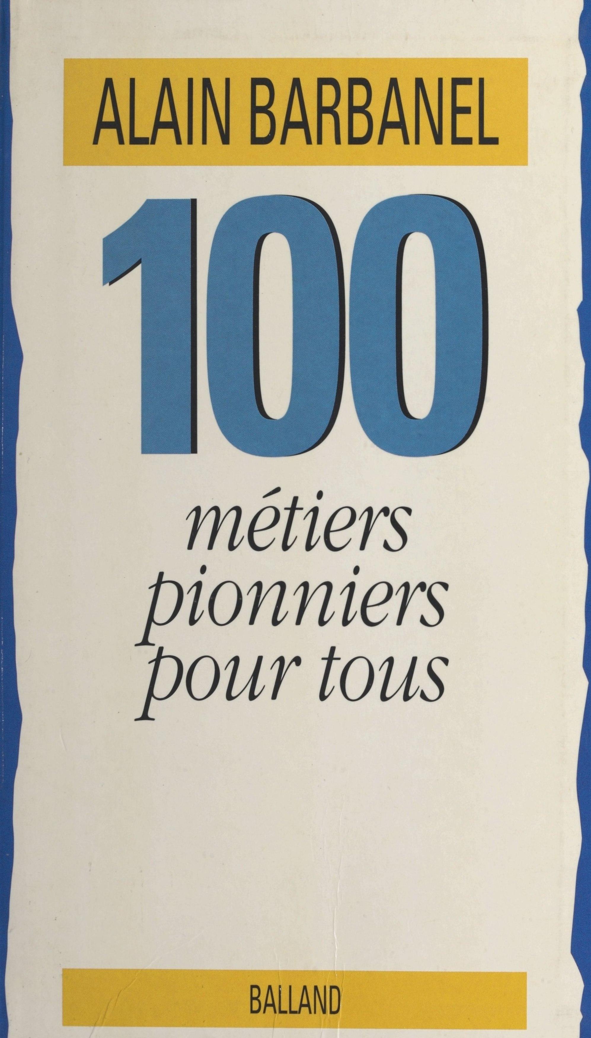 100 métiers pionniers pour tous