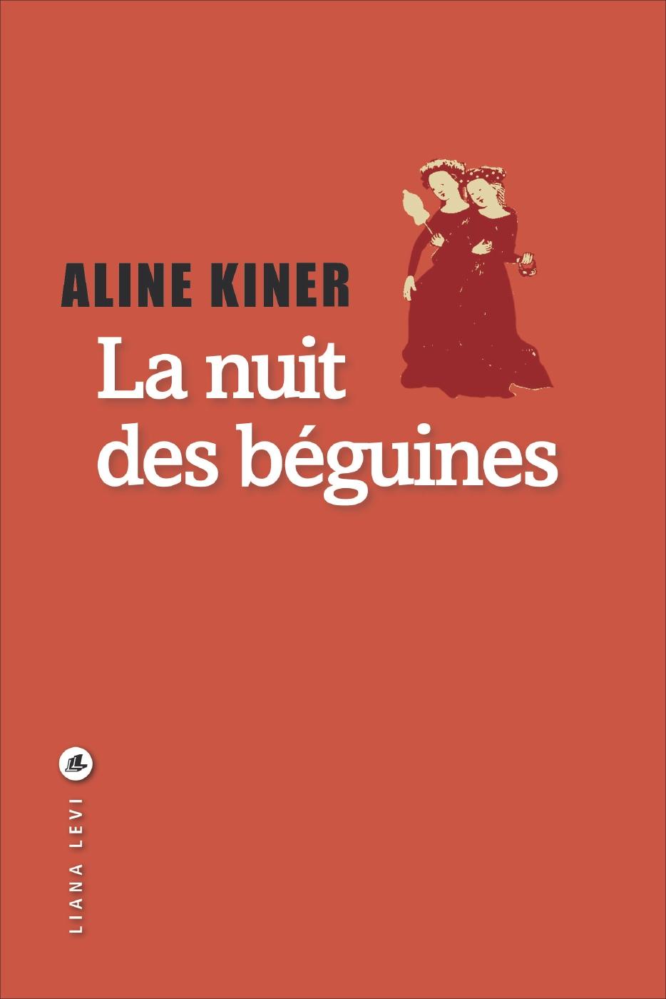 La nuit des béguines | Kiner, Aline